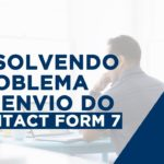Solucionar problema de envio de e-mail do WordPress – Guia Definitivo